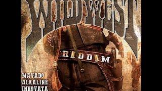 WILD WEST RIDDIM MIX FT. MAVADO, INNOVATA, ALKALINE, 3 STAR AND SPOOKIE {DJ SUPARIFIC}