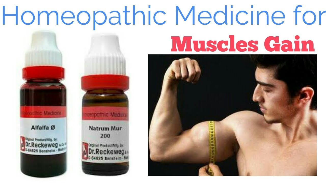 how to build up your muscles by homeopathic medicine | For public