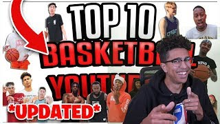 THE *NEW* MOST ACCURATE TOP 10 BASKETBALL YOUTUBER LIST REACTION!