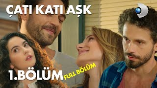 Çatı Katı Aşk  -  1.Bölüm  Full Hd