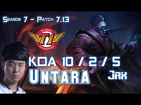 SKT T1 Untara JAX vs CAMILLE Top - Patch 7.13 KR Ranked