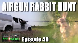 Airgun Rabbit Hunt - AirHeads, episode 40