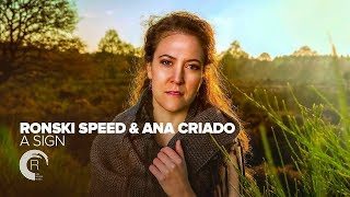 "Ronski Speed feat. Ana Criado ""A Sign"" Radio Edit + Lyrics"