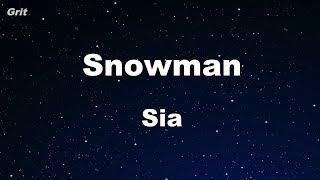 Snowman - Sia Karaoke 【No Guide Melody】 Instrumental