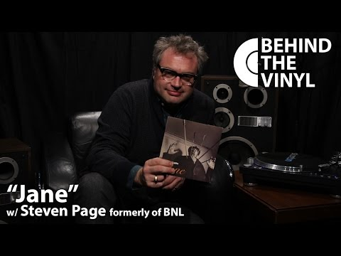 """Behind The Vinyl: """"Jane"""" with Steven Page former frontman of Barenaked Ladies"""