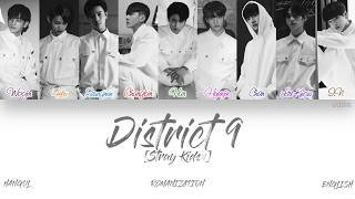 Download [HAN|ROM|ENG] Stray Kids (스트레이 키즈) - District 9 (Color Coded Lyrics)