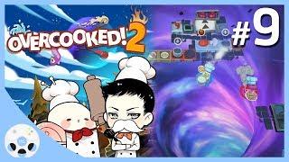 ครัวมิติพิศวง - Overcooked 2 #9