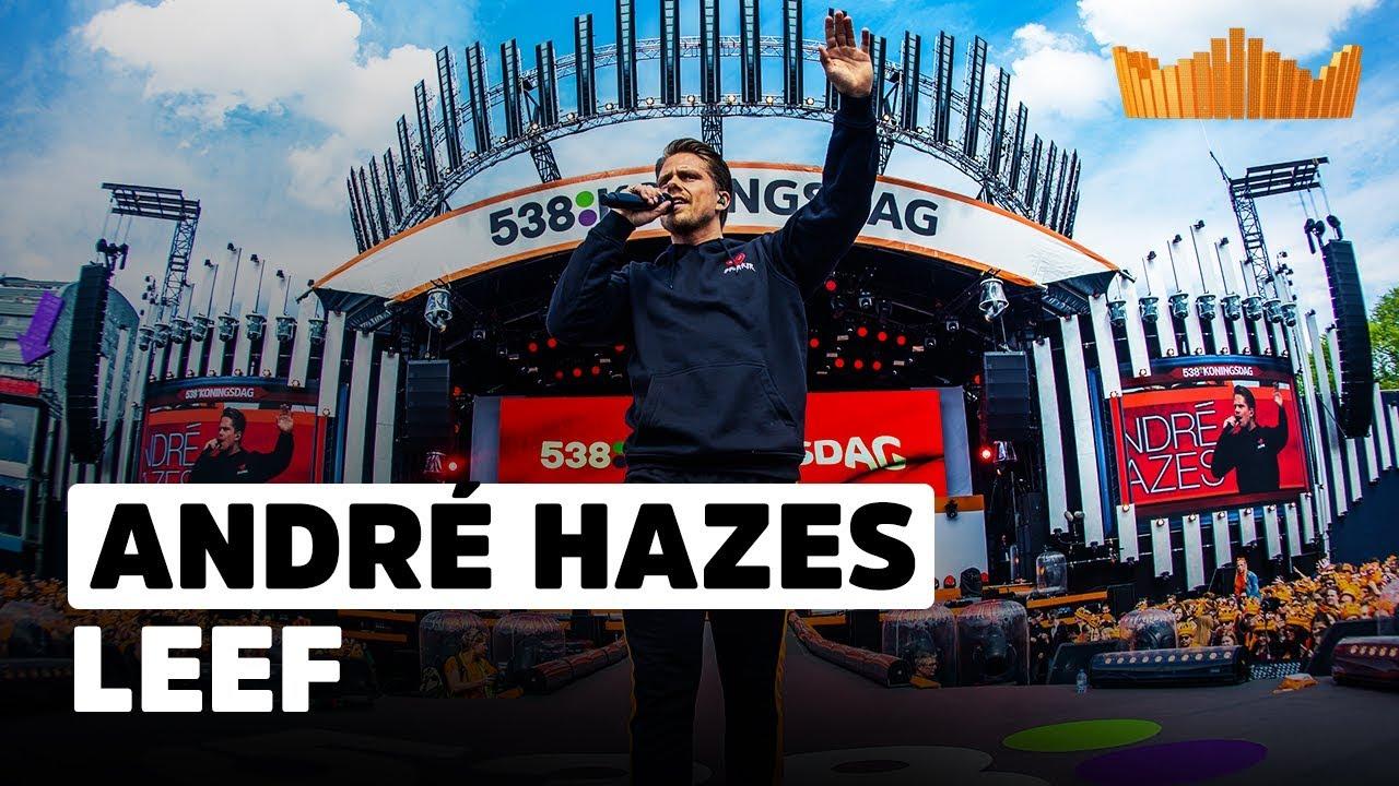 Download André Hazes - Leef   Live op 538 Koningsdag 2018