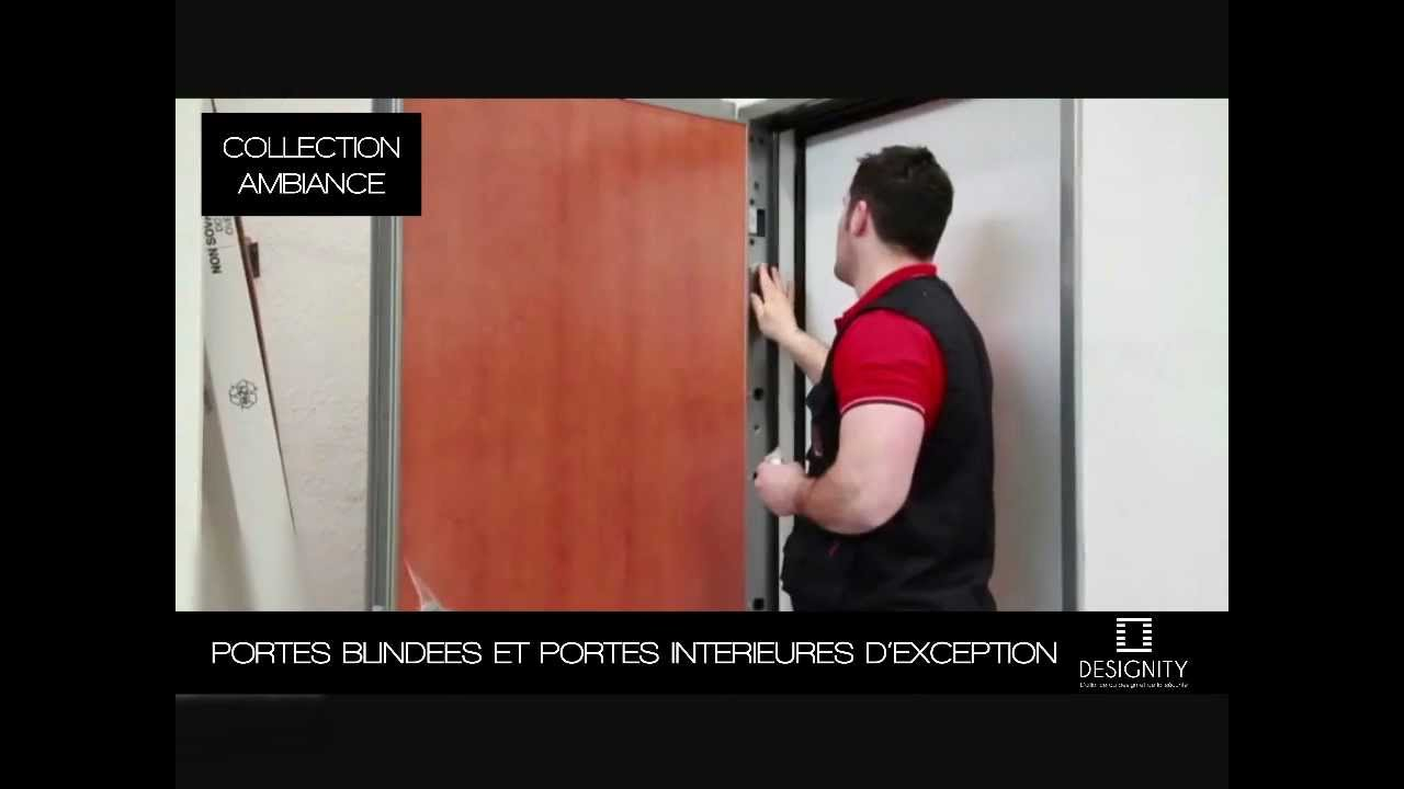 Installation Du0027une Porte Blindée Designity - Collection Ambiance - BLOC  PORTE FORTEX