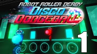 Robot Roller-Derby Disco Dodgeball- Part 1 (Thats some title for a game)