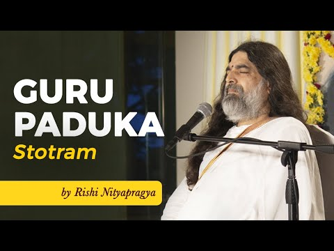 Guru Paduka Stotram by Rishi Nityapragya