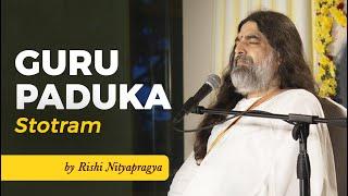 Video Guru Paduka Stotram by Rishi Nityapragya download MP3, 3GP, MP4, WEBM, AVI, FLV Januari 2018