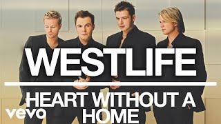 Westlife - Heart Without a Home (Official Audio)