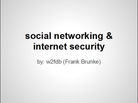 Social Networking and Internet Security