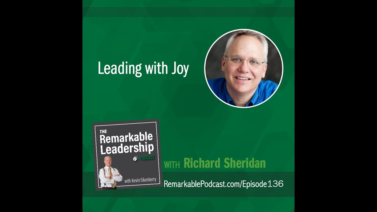 Leading with Joy with Richard Sheridan