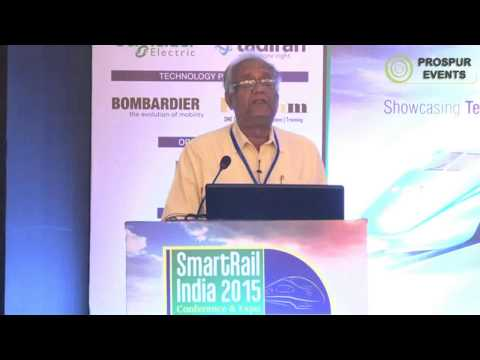 SmartRail India Conference & Expo 2015 - Anil Kumar Dutta, Former Director, Dedicated Freight...