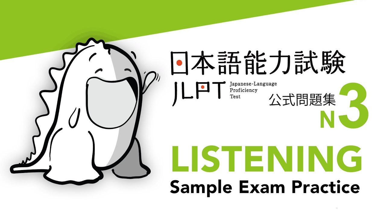 Download JLPT N3 LISTENING Sample Exam with Answers