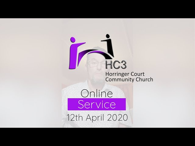 HC3 Online - 12th April 2020 - He Chose The Cross