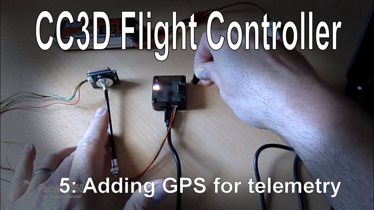 5 10 Cc3d Flight Controller Adding A Gps For Telemetry Youtube Wiring Diagram Free Picture