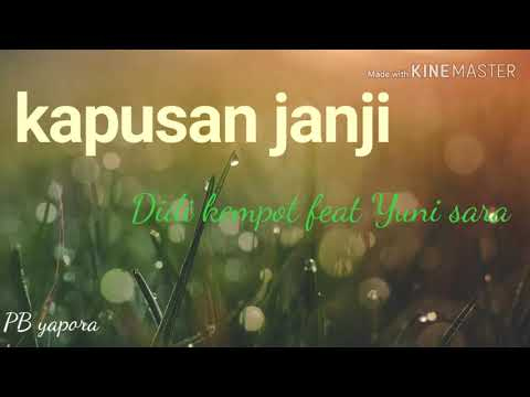 kapusan-janji-mp3-didi-kempot-feat-yuni-shara(official-video-lyric)