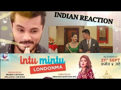 INTU MINTU LONDONMA Indian Reaction | Samragyee RL Shah, DHIRAJ magar