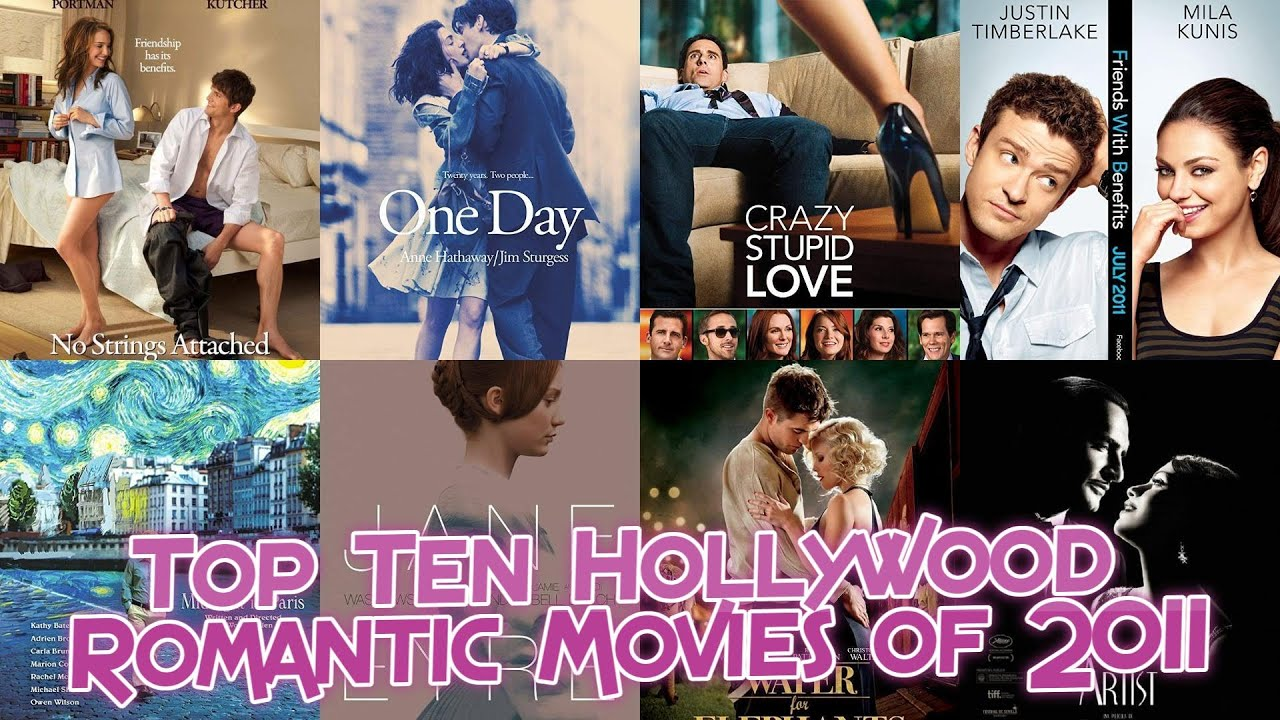 Top Ten Hollywood Romantic Movies of 2011 - YouTube