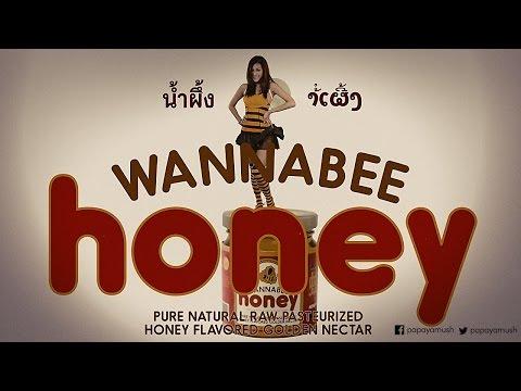 Papaya Mush presents Wannabee Honey (Thailand) / Honey Wars