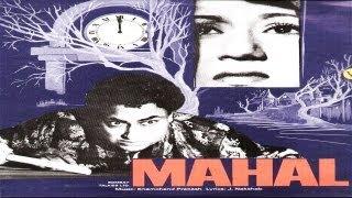 MAHAL - Ashok Kumar, Madhubala