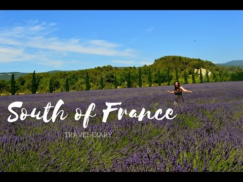 SOUTH OF FRANCE   Travel Diary