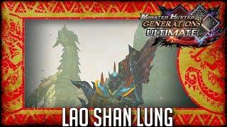 Monster Hunter Generations Ultiamte: Lao-Shan-Lung