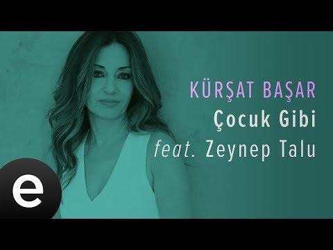 Çocuk Gibi (Kürşat Başar feat. Zeynep Talu) Official Audio #çocukgibi #kürşatbaşar - Esen Müzik