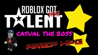 BISING BODOHHH!! || AriepHPG || ROBLOX (GOT TALENT)