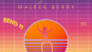 Watch Maleek Berry Bend It video