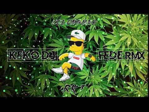 RKT Vs COLOMBIANO - Keko DJ Ft Fede Remix