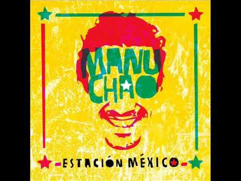 Manu chao - ESTACION MEXICO2CD Full Album Album Completo
