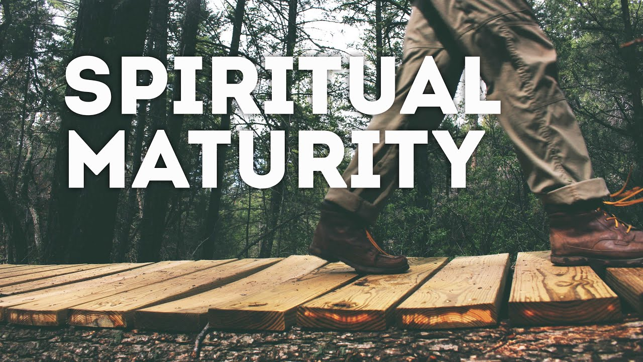 Image result for spiritual maturity