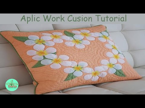 Hand Embroidery/Aplic Work Tutoriul For Cushion And Bedsheet/Applique Work/Rilli Work/PatchWork#108