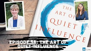 Future of Work Show, Ep. 38: The Art of Quiet Influence