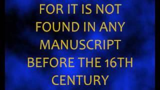 TRINITY CORRUPTION - MATTHEW 28:19 & 1JOHN 5:7