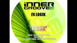 SPEED GARAGE - FX LOGIK - HIGHA (DUB)