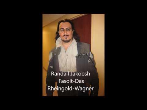 Randall Jakobsh - Fasolt - Das Rheingold