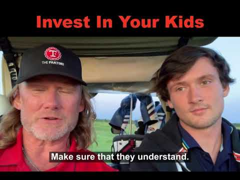 Invest in your kids