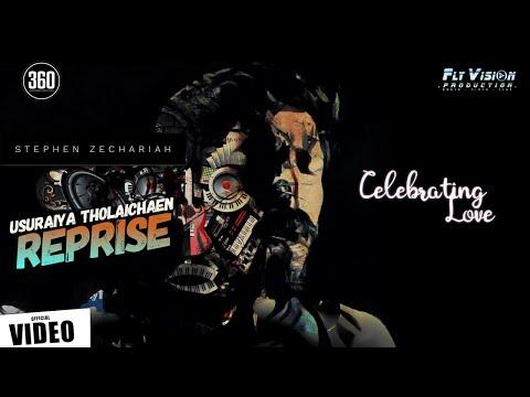 Usuraiya Tholaichaen Reprise [4k] - Stephen Zechariah