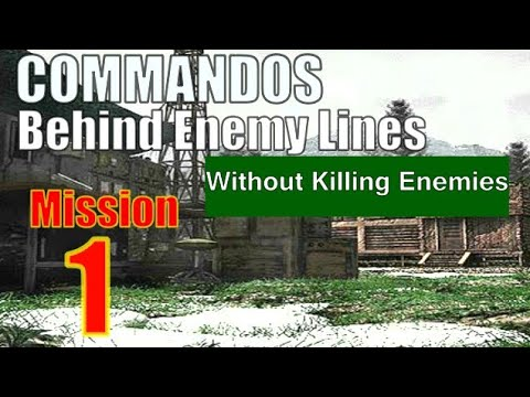 Commandos  Behind Enemy Lines Complete Mission 1 without killing enemies |