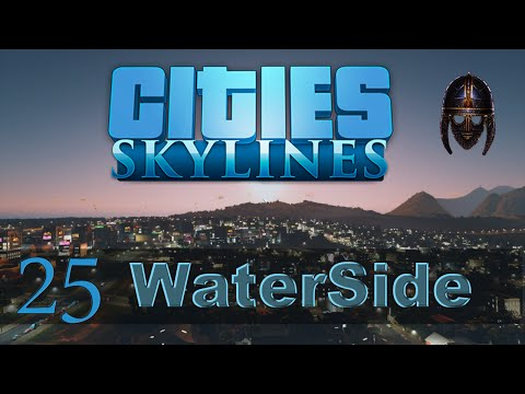 Cities Skylines :: Waterside : Part 25 Commercial Expansion