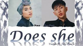 "YUNA ft. JAY PARK 박재범 - ""DOES SHE"" (Color Coded Lyrics Eng/가사) ( vostfr cc)"