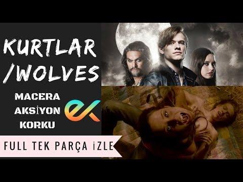 Kurtlar / Wolves Full İzle  - Türkçe Dublaj İzle ‧ Aksiyon/Macera/Korku Filmi