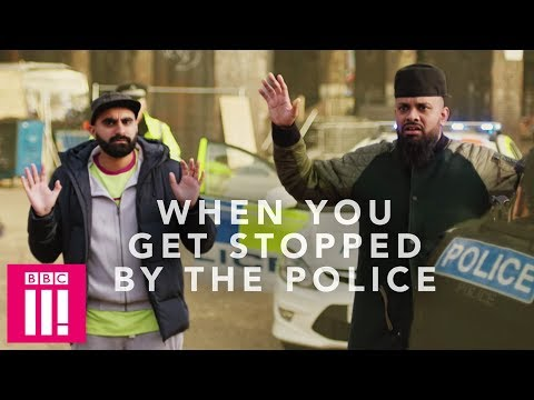 When You Get Stopped By The Police   Man Like Mobeen
