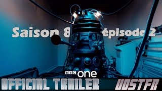 Doctor Who | Saison 8 épisode 2 - Into the Dalek ~ Official Teaser / Trailer VOSTFR