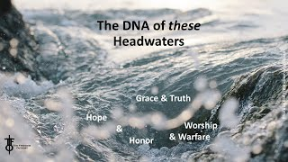 The DNA of These Headwaters.  The Flight Deck 8-6-2020